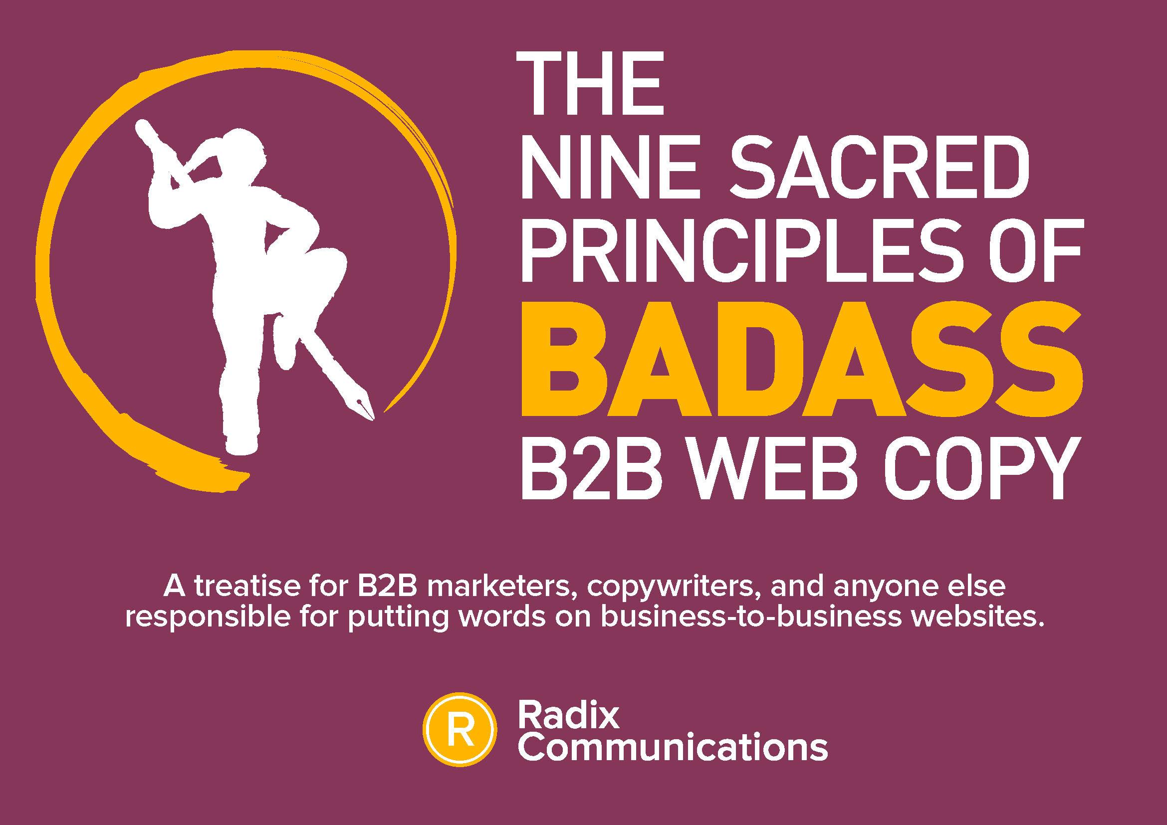 Nine Sacred Principles of Badass B2B Web Copy