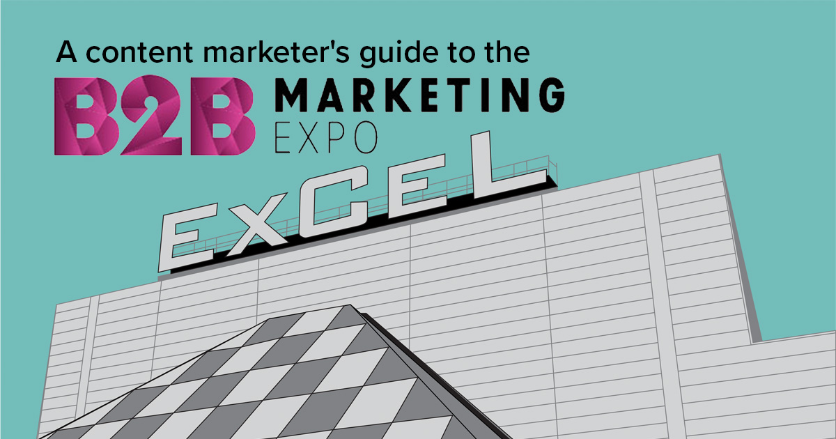 A content marketer's guide to the B2B Marketing Expo 2019
