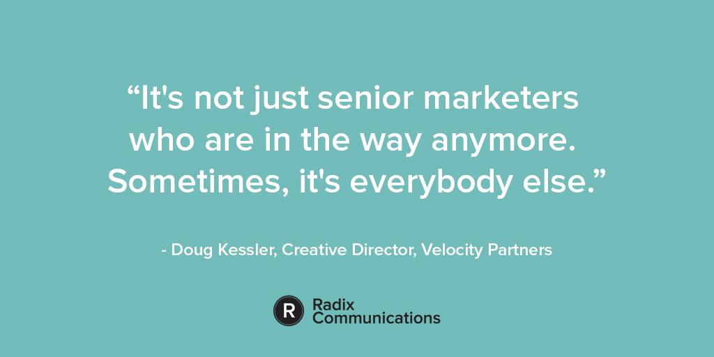 Doug Kessler Quote 2